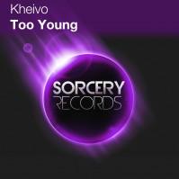 Kheivo – Too Young
